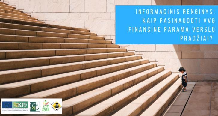 Informacinis renginys: kaip pasinaudoti VVG finansine parama verslo pradžiai?