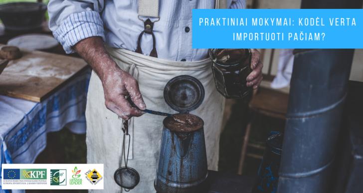 Praktiniai mokymai: Kodėl geriau importuoti pačiam?